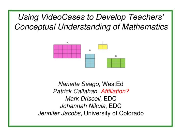 Using VideoCases to Develop Teachers' Conceptual Understanding of Mathematics