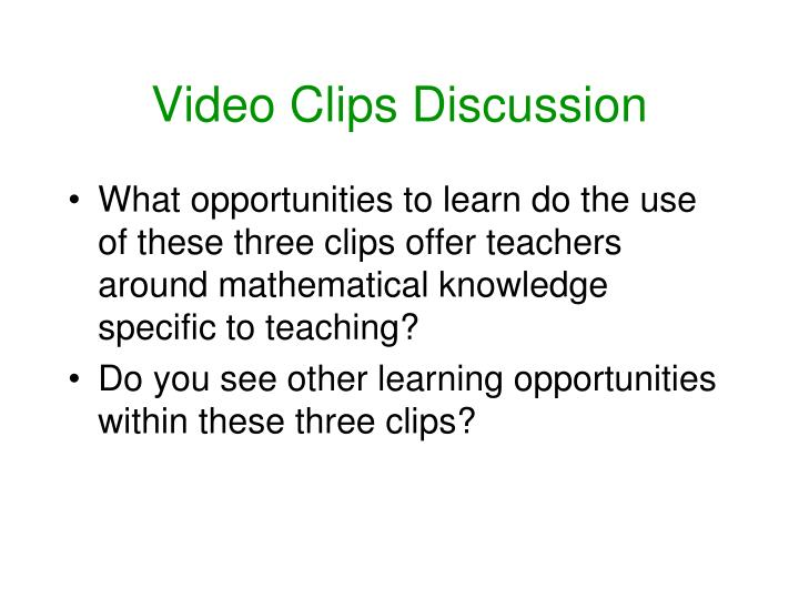 Video Clips Discussion