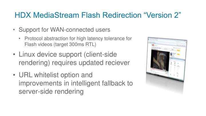 """HDX MediaStream Flash Redirection """"Version 2"""""""