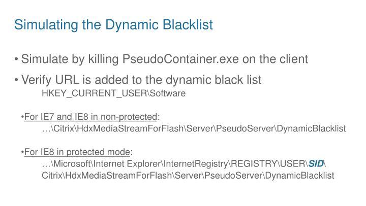 Simulating the Dynamic Blacklist