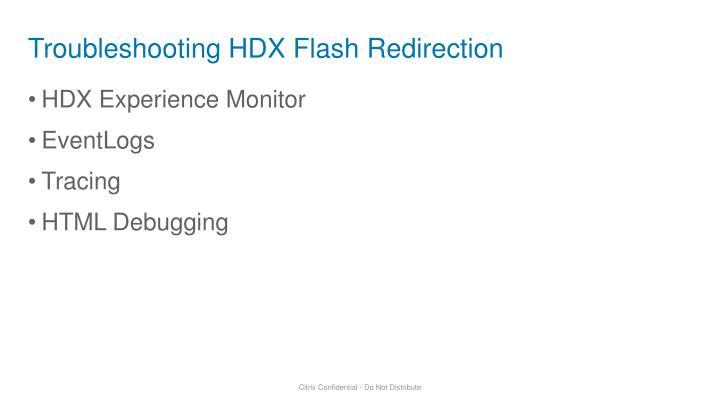 Troubleshooting HDX Flash Redirection