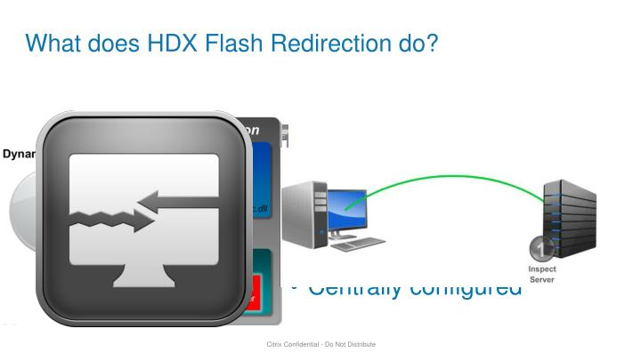 What does HDX Flash Redirection do?