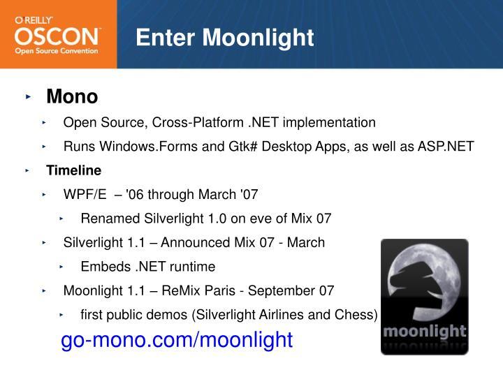 Enter Moonlight