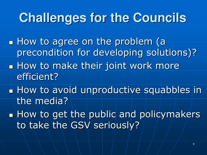 Challenges for the Councils