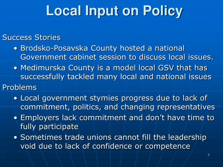 Local Input on Policy