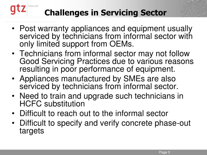 Post warranty appliances and equipment usually serviced by technicians from informal sector with onl...