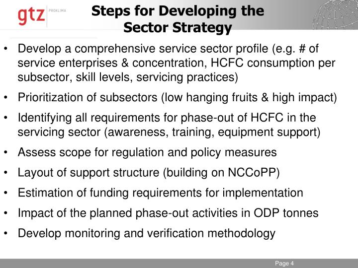 Develop a comprehensive service sector profile (e.g. # of service enterprises & concentration, HCFC consumption per subsector, skill levels, servicing practices)