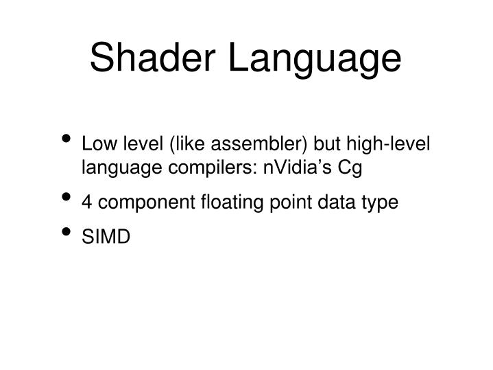 Shader Language