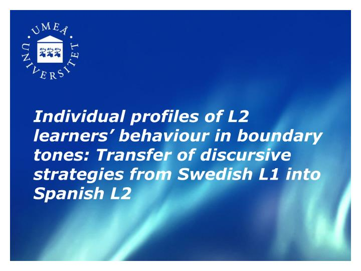 Individual profiles of L2 learners