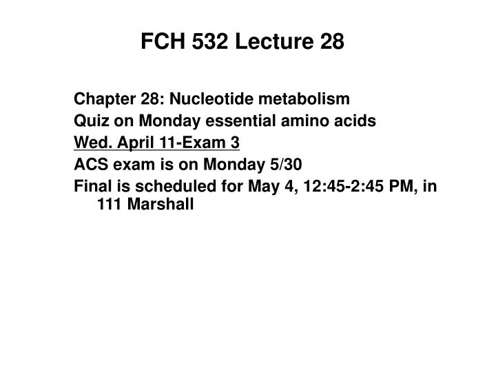 Fch 532 lecture 28