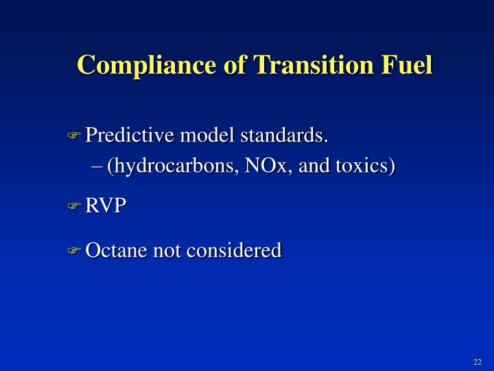 Compliance of Transition Fuel