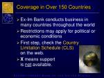 coverage in over 150 countries