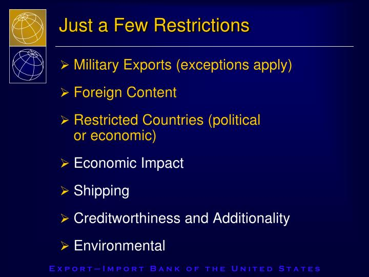 Just a Few Restrictions