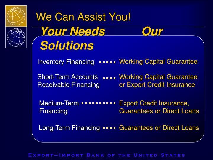 We Can Assist You!
