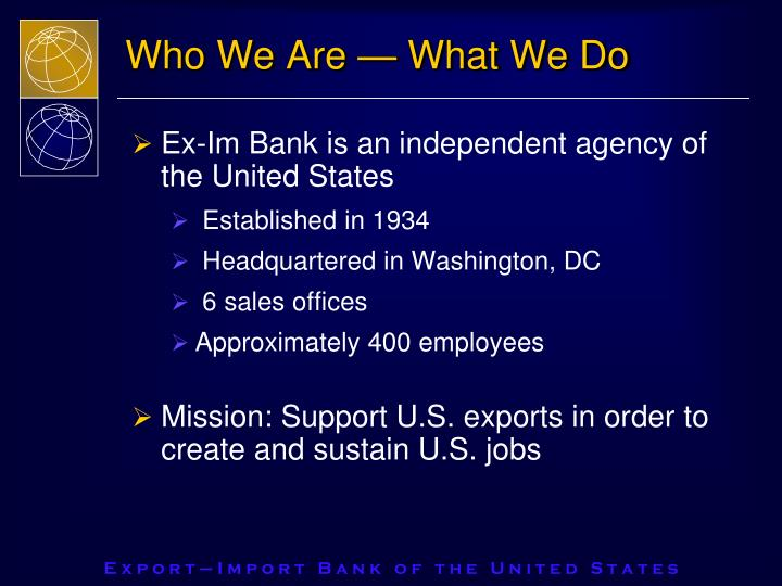 Who We Are — What We Do