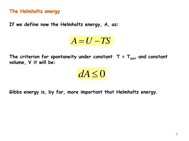 The Helmholtz energy