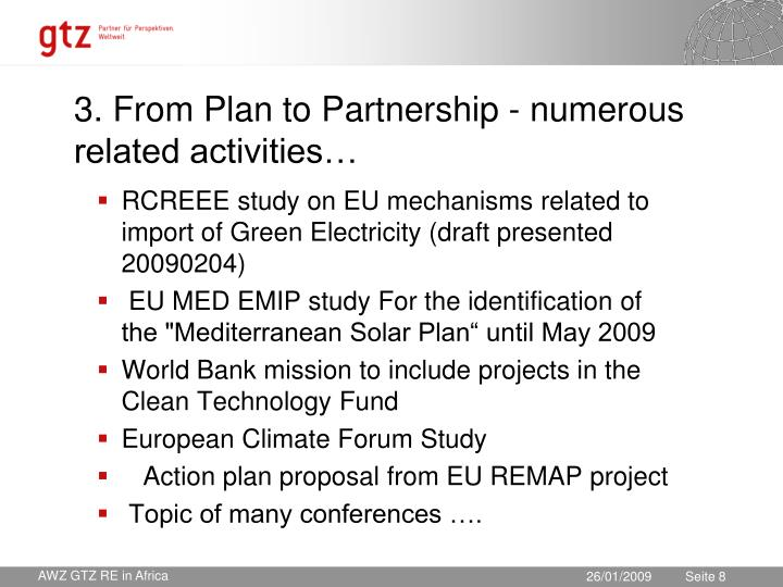 3. From Plan to Partnership - numerous related activities…