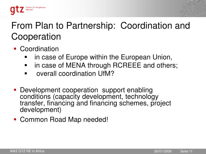 From Plan to Partnership:  Coordination and Cooperation