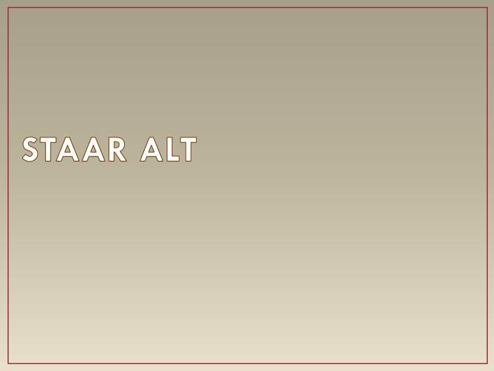 STAAR ALT