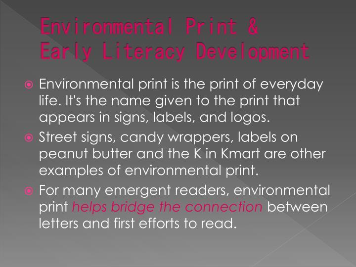 Environmental Print &