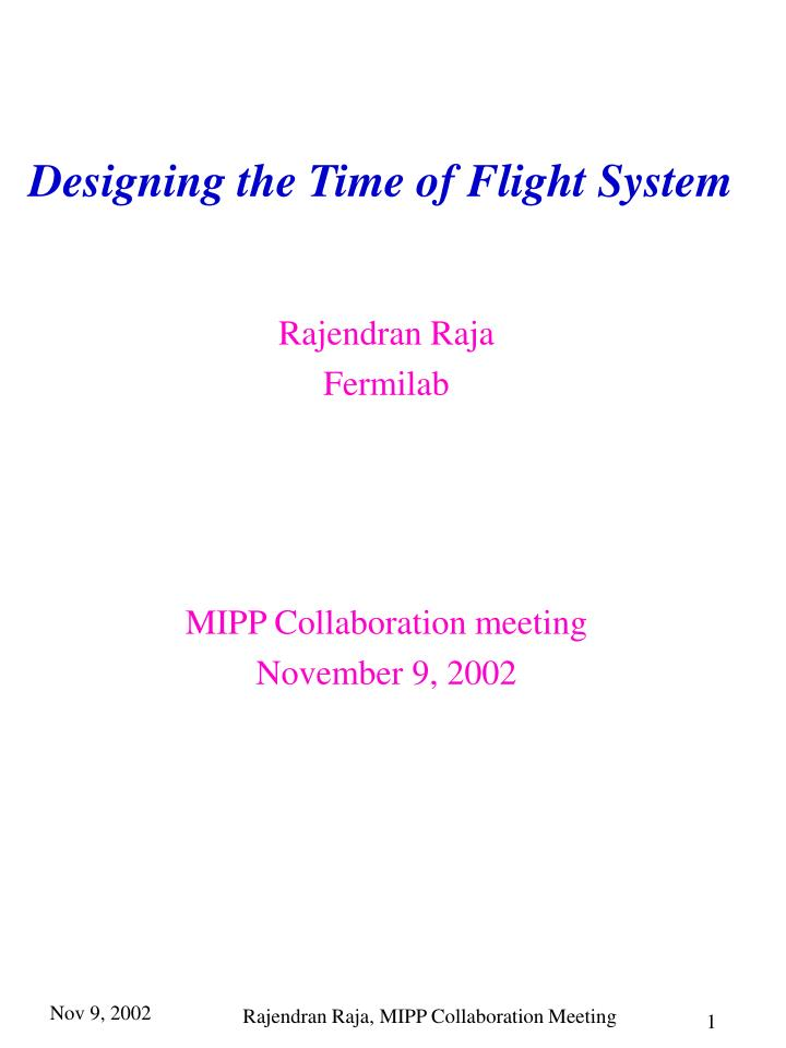 Designing the Time of Flight System