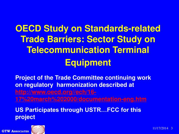 Oecd study on standards related trade barriers sector study on telecommunication terminal equipment