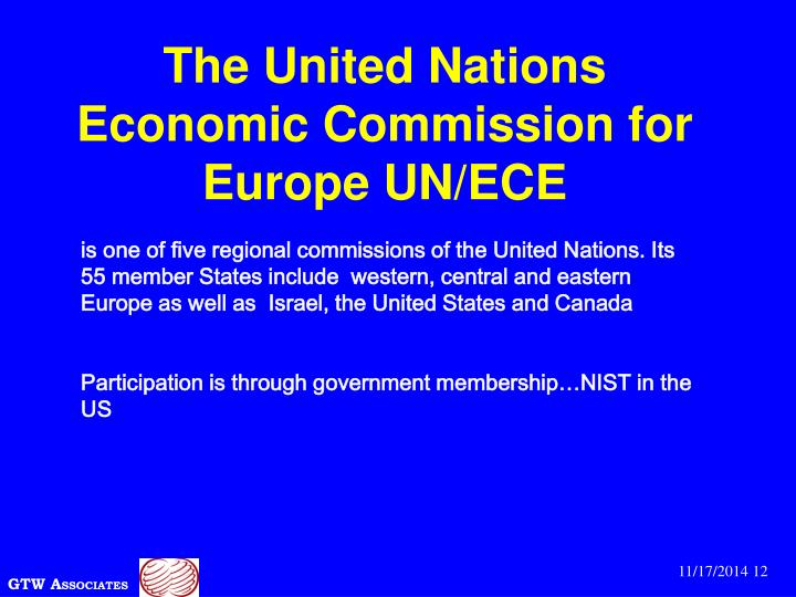 The United Nations Economic Commission for Europe UN/ECE
