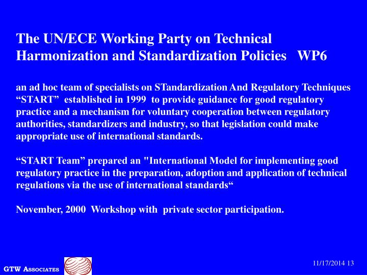The UN/ECE Working Party on Technical Harmonization and Standardization Policies   WP6