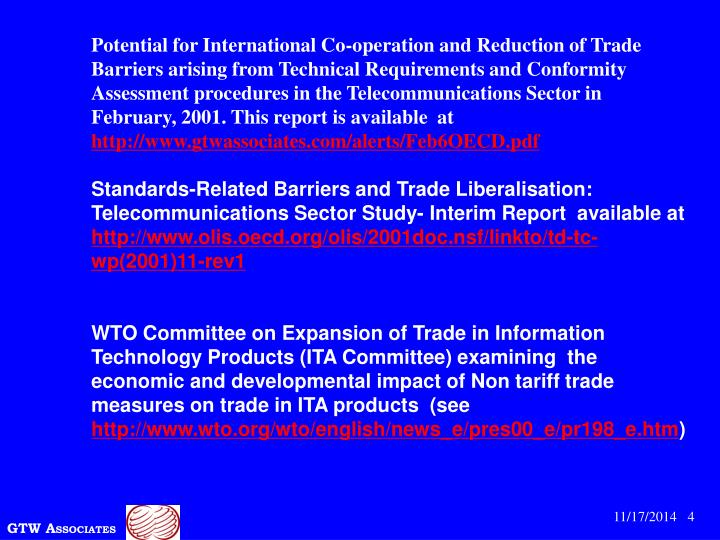 Potential for International Co-operation and Reduction of Trade Barriers arising from Technical Requirements and Conformity Assessment procedures in the Telecommunications Sector