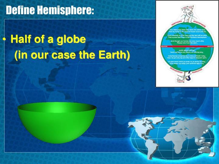 Define Hemisphere: