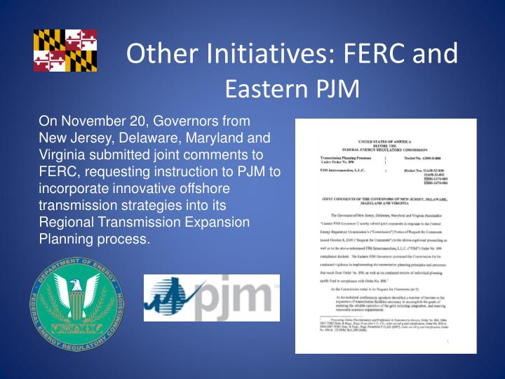 Other Initiatives: FERC and