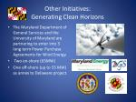 other initiatives generating clean horizons