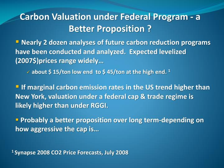 Carbon Valuation under Federal Program - a Better Proposition ?