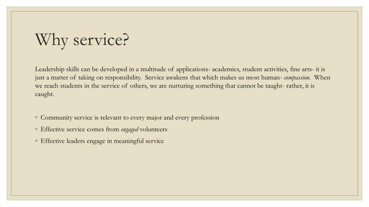 Why service?