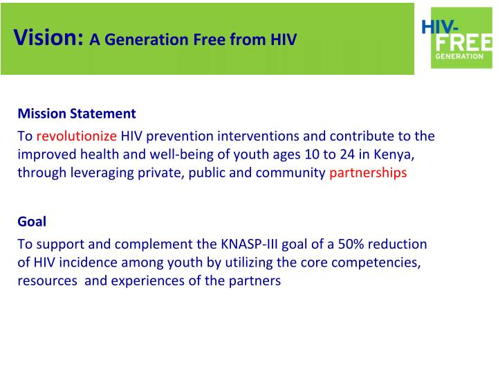 Vision a generation free from hiv