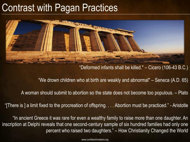 Contrast with Pagan Practices