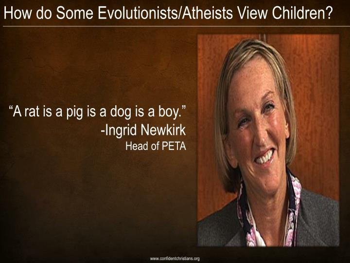 How do Some Evolutionists/Atheists View Children?