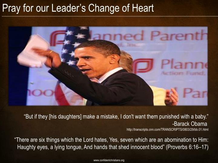 Pray for our Leader's Change of Heart