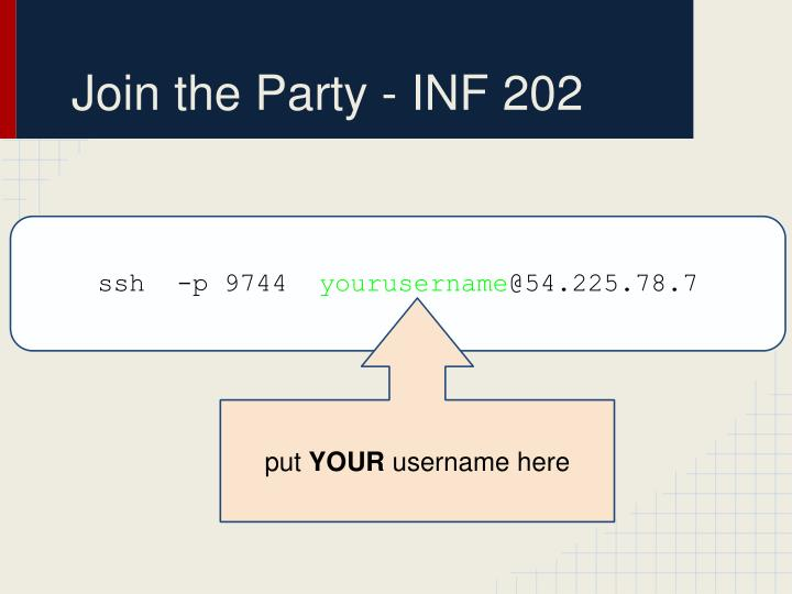 Join the Party - INF 202