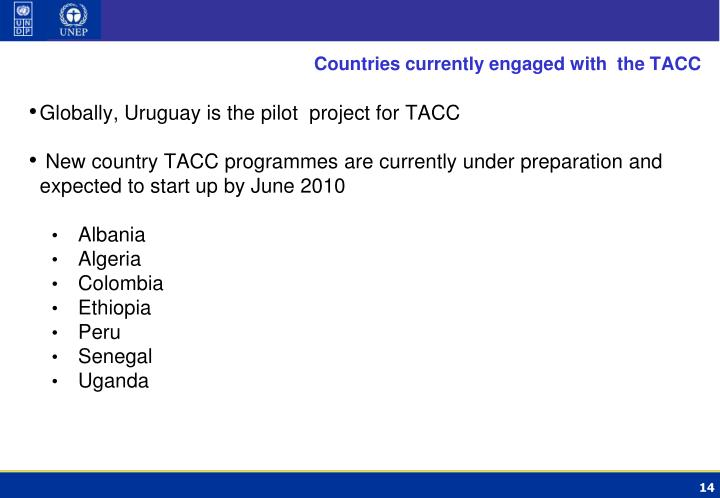 Countries currently engaged with  the TACC