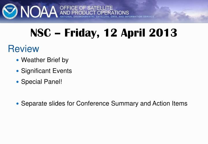 NSC – Friday, 12 April 2013