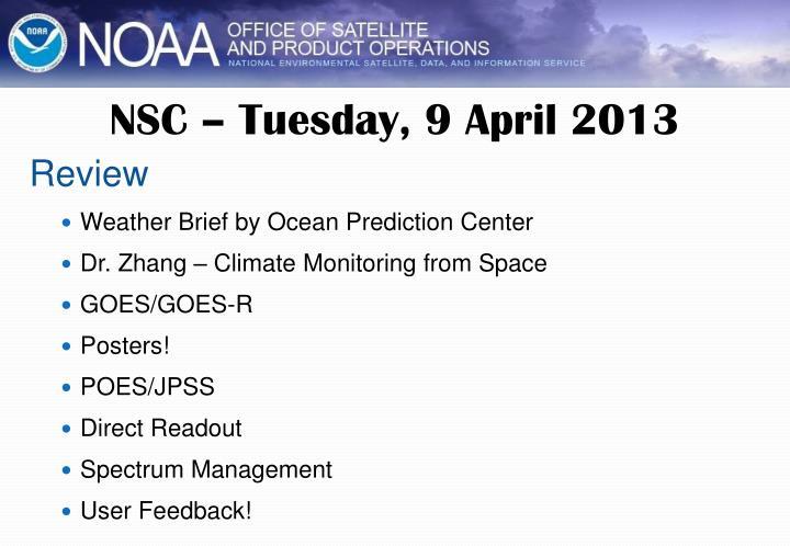 NSC – Tuesday, 9 April 2013