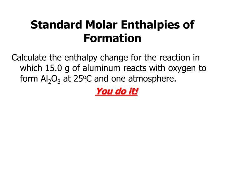 Standard Molar Enthalpies of Formation