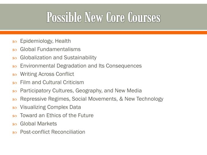 Possible New Core Courses