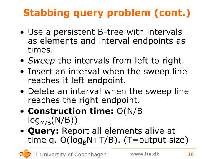 Stabbing query problem (cont.)