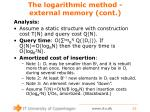the logarithmic method external memory cont