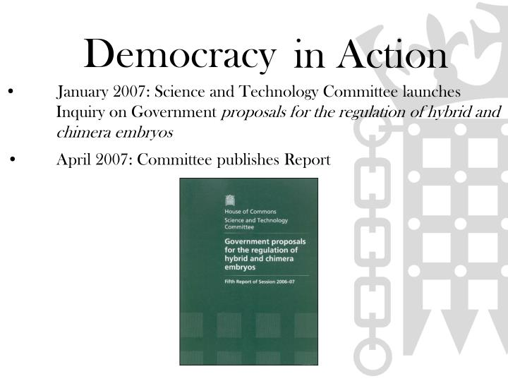 January 2007: Science and Technology Committee launches 	Inquiry on Government