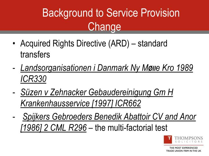 Background to Service Provision Change