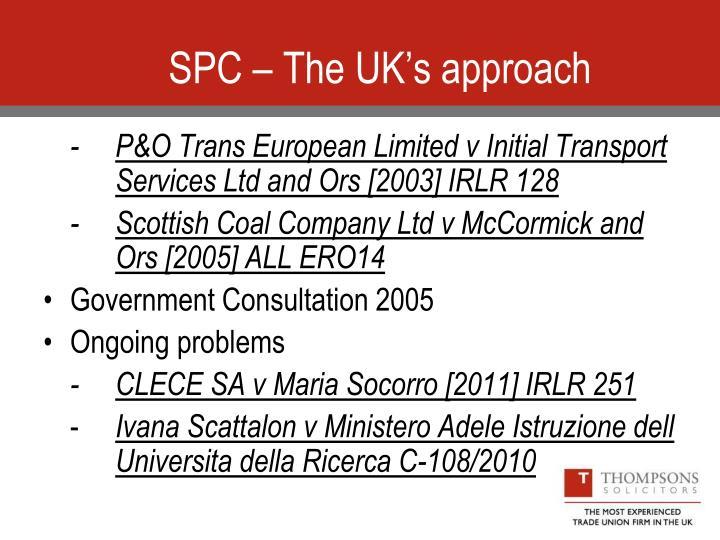 SPC – The UK's approach