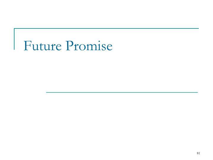 Future Promise